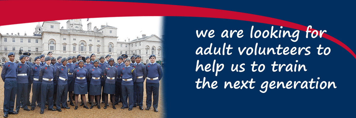 The RAF are looking for adult volunteers to help us to train the next generation of Air Cadets